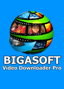 Bigasoft Video Downloader Pro 3.17.6.7129