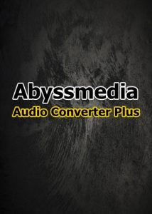 AbyssMedia Audio Converter Plus 6.1.0.0