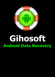 Gihosoft Android Data Recovery v8.2.1